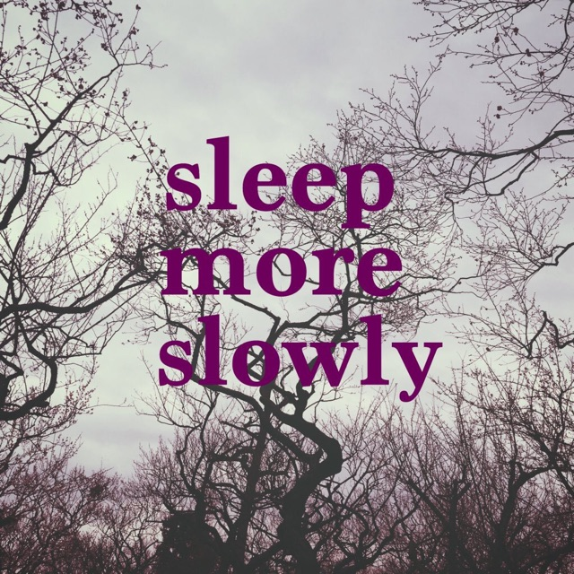 4月14日(木)渋谷7thFLOOR 【sleep more slowly】